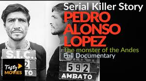 Serial Killer Documentary Pedro Alonso Lopez - Crime Story - BBC - History  Channell - Killer facts - YouTube