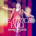 Bildergebnis f?r Album Beatrice Egli Ohne Worte
