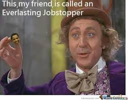Everlasting Jobstopper by hiruzane1 - Meme Center via Relatably.com