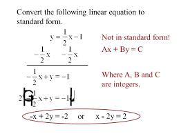 standard form linear equation objectives translate linear equations between slope intercept