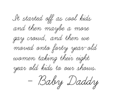 I Love My Baby Daddy Quotes Amazing I Love My Baby Daddy Quotes Impressive Baby Daddy Drama Tumblr