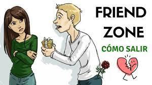 Cómo Salir De La Friend Zone Youtube