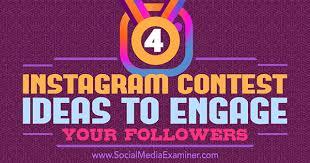 4 insram ideas to ene your followers by michael georgiou on social a examiner