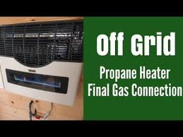 off grid propane heater final gas