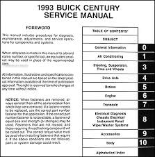buick century repair shop manual original these manuals cover all 1993 buick century models including custom special limited this book measures 8 5 x 11 and is 2 31 thick