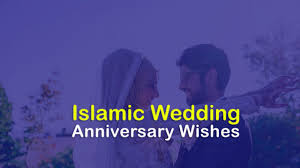 Islamic Anniversary Wishes For Couple Happy Anniversary Duas