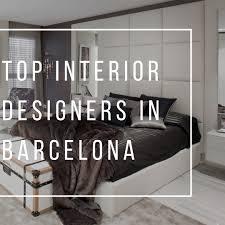 Design Philosophy Of Famous Interior Designers Top Interior Designers In Barcelona Suitelife