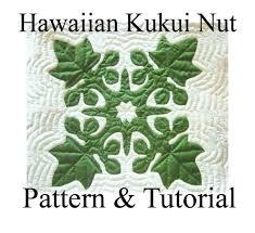 Hawaiian Quilt Block Kukui Nut Candlenut Pattern & Hawaiian Quilt Block