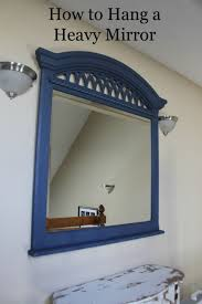 amazing how to hang a heavy mirror for your residence inspiration