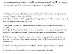 mv 443 form in a rotating frame the conolis force 2 m v x chegg com