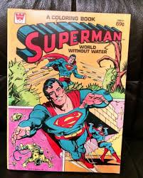 Whether you print these superman pages to color on planet krypton, to take a break during a hard day's work at the daily planet, or just to have some fun with your little. Vintage Superman Coloring Book World Without Water 1980 Only 4 Colored Pics For Sale Online