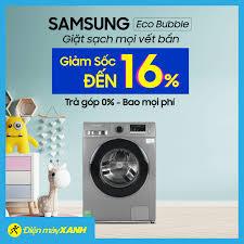 Máy Giặt Samsung Eco Bubble 👉 Giặt sạch... - Điện máy XANH  (dienmayxanh.com)