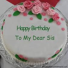 to my dear sis happy birthday birthday