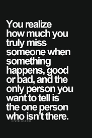 Missing Someone Quotes Impressive You Realize How Much You Truly Miss Someone When Something