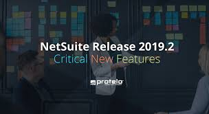 Sneak Peek Critical Netsuite Release 2019 2 Features