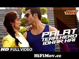 palat tera hero idhar hai full video