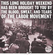 Labor Day Quotes | Labor Day Sayings | Labor Day Picture Quotes via Relatably.com