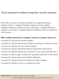 Top 8 computer hardware engineer resume samples In this file, you can ref  resume materials ...