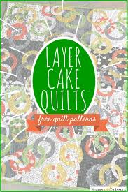 We â?¥ Precuts: 7 Layer Cake Quilt Patterns - Seams And Scissors & layer cake quilt patterns Adamdwight.com