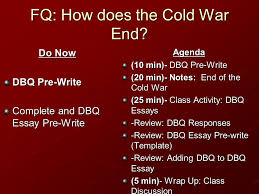 fq how does the cold war end do now dbq pre write complete and fq how does the cold war end