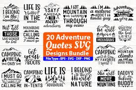 This beautiful design creates a beautiful, yet easy to make project. Adventure Quotes Design Bundle Graphic By Design Store Creative Fabrica