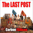 The Last Post album by Carbon/Silicon