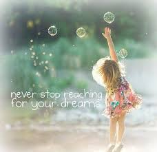 Reaching Your Dream Quotes Best Of Never Stop Reaching For Your Dreams Pinterest Vision Quotes