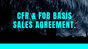 is cfr and fob basis s agreement