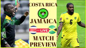 Costa Rica vs Jamaica Match Preview ...