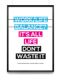 Work Life Balance Quotes Delectable YourLife Inspirational Quotes About Life LIFE CHANGING