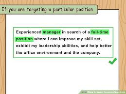 How To Write Resume Objectives With Examples Wikihow