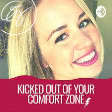 Kicked Out of Your Comfort Zone