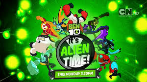 cartoon network uk ben 10 it s alien time starts monday 14th august