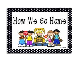 How We Go Home Chart Printable How We Go Home Signs