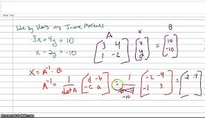 solving a system of two equations using inverse matrices by hand