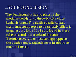 writing the argumentative essay 16 your conclusion ldquothe death penalty