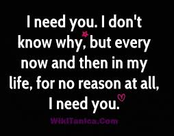 I Need You In My Life Quotes Adorable Why I Need You In My Life Quotes Interesting I Need You In My Life