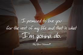 I Promise To Love You Quotes Mesmerizing I Promised To Love You Quotes With Pictures