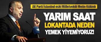 Sabrınız ve ilgiliniz için teşekkür ederim. Ak Parti Istanbul Eski Milletvekili Metin Kulunk Bilim Kuruluna Sordu