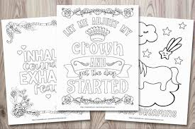 Cute inspirational quotes coloring general #16250341. 21 Free Inspirational Coloring Pages For When You Re Having A Tough Day The Artisan Life