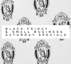 e our black friday and small business saay s this weekend
