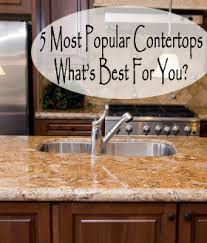 The 5 Most Popular Countertops Choices