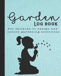 School Book Design Ideas Garden Log Book The Perfect Guided Journal For Children To