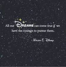 Make Your Dream Come True Quotes Best Of Only You Can Make Your Dreams Come True Sobelieve Disney