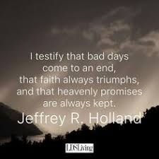Comfort Quotes Custom 48 Best Jeffrey R Holland Quotes Images On Pinterest Inspiring
