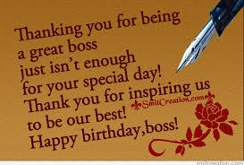 birthday wishes for boss pictures and graphics com thanking you for being a great boss just isn t enough for your special day thank you for inspiring us to be our best happy birthday boss 128578