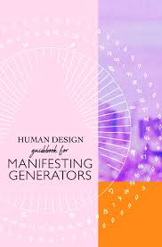 Human Design System Types Human Design Manifesting Generator Zines Are Going To Be
