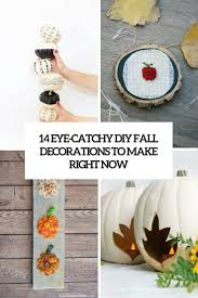 Diy Fall Decorations 14 Unique Diy Fall Decorations To Make Right Now Shelterness