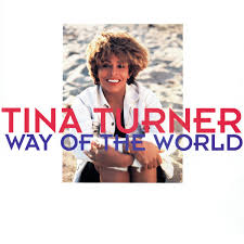 Undercover agent for the blues lyrics. Way Of The World Single Tina Turner