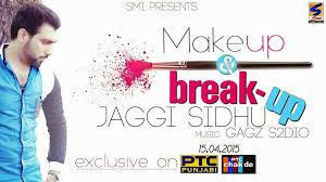 makeup and breakup jaggi sidhu audio songs in wapb for all
